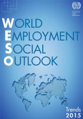 ILO -  World Employment and Social Outlook – Trends 2015